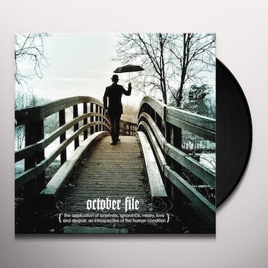 October File APPLICATION OF LONELINESS IGNORANCE MISERY LOVE Vinyl Record