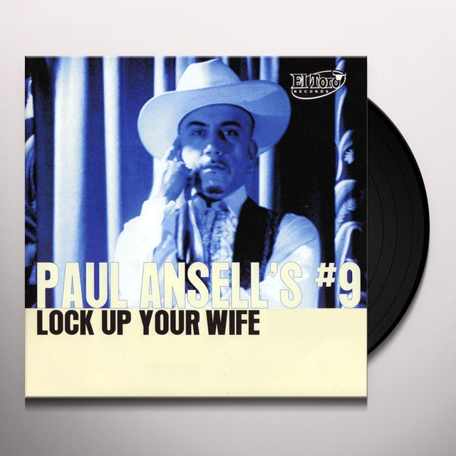 Paul Ansell LOCK UP YOUR WIFE Vinyl Record