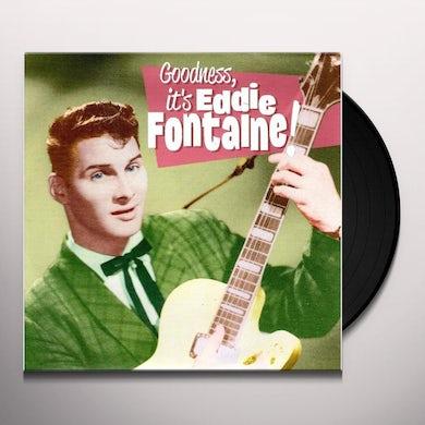 GOODNESS IT'S EDDIE FONTAINE Vinyl Record