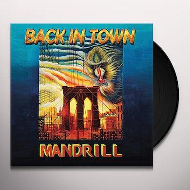 Mandrill BACK IN TOWN Vinyl Record