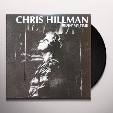 Chris Hillman  Bidin' My Time (LP) Vinyl Record