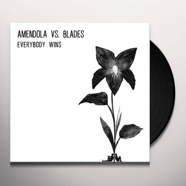 Amendola Vs. Blades EVERYBODY WINS Vinyl Record