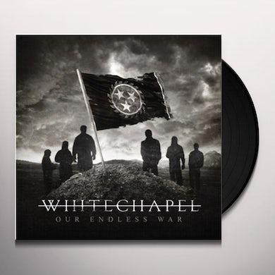 Whitechapel OUR ENDLESS WAR Vinyl Record