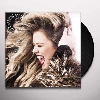 Kelly Clarkson MEANING OF LIFE Vinyl Record