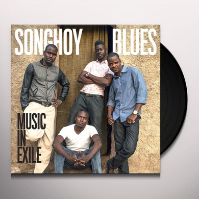 SONGHOY BLUES MUSIC IN EXILE Vinyl Record