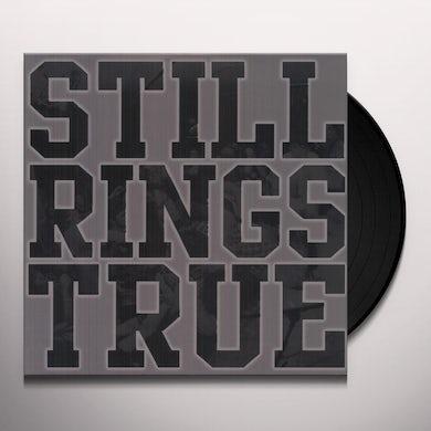 Still Rings True Vinyl Record