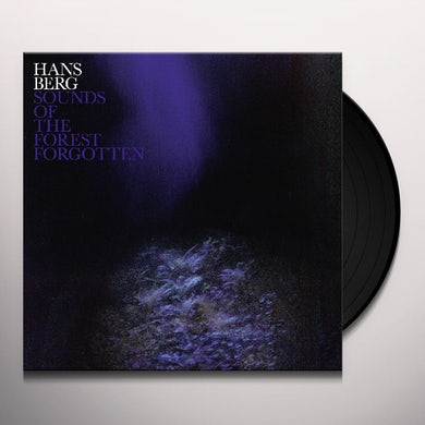 Hans Berg SOUNDS OF THE FOREST FORGOTTEN Vinyl Record