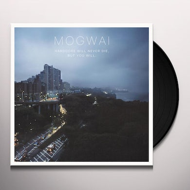 Mogwai HARDCORE WILL NEVER DIE BUT YOU WILL Vinyl Record