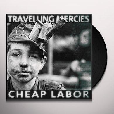 Travelling Mercies CHEAP LABOR Vinyl Record