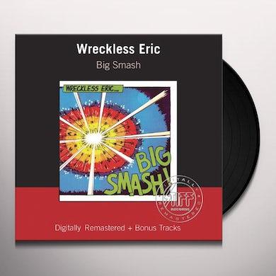 Wreckless Eric BIG SMASH Vinyl Record