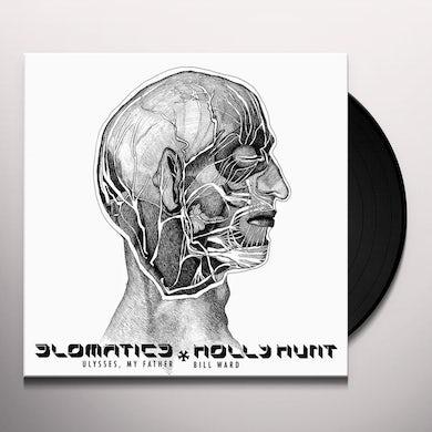 Slomatics / Holly Hunt ULYSSES MY FATHER / BILL WARD Vinyl Record