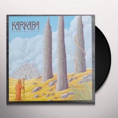 Karkara NOWHERE LAND Vinyl Record