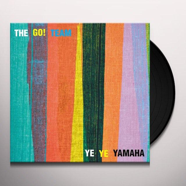Go Team YE YE YAMAHA Vinyl Record