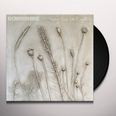 Scrimshire NOTHING FEELS LIKE EVERYTHING Vinyl Record