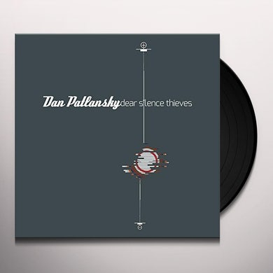 Dan Patlansky DEAR SILENCE THIEVES Vinyl Record