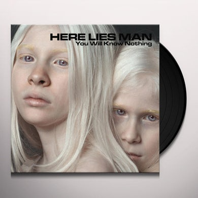 Here Lies Man YOU WILL KNOW NOTHING Vinyl Record