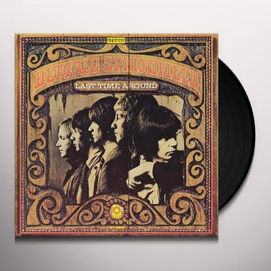 Buffalo Springfield LAST TIME ROUND Vinyl Record