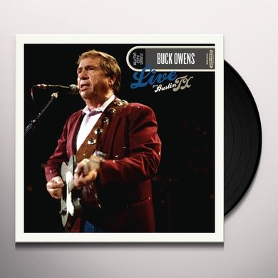 Buck Owens LIVE FROM AUSTIN TX Vinyl Record