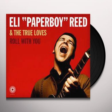 Eli Paperboy Reed ROLL WITH YOU Vinyl Record