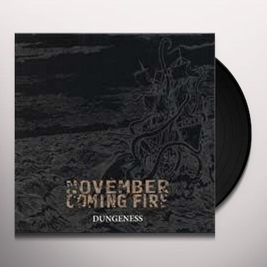 November Coming Fire DUNGENESS Vinyl Record