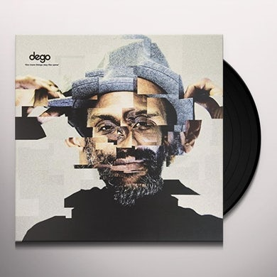 Dego MORE THINGS STAY THE SAME Vinyl Record