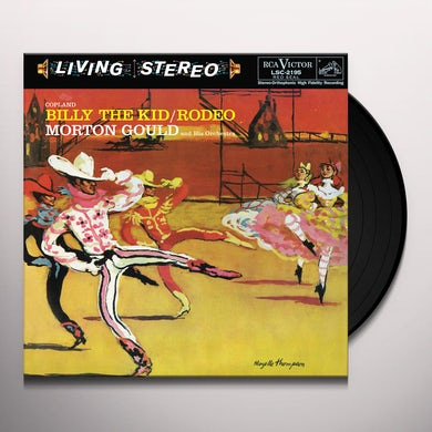 Morton Gould & His Orchestra GOULD: BILLY THE KID / RODEO / COPLAND Vinyl Record