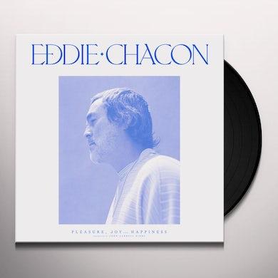 Eddie Chacon PLEASURE JOY & HAPPINESS (BLUE VINYL) Vinyl Record