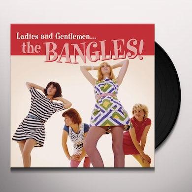 LADIES AND GENTLEMEN... THE BANGLES! Vinyl Record