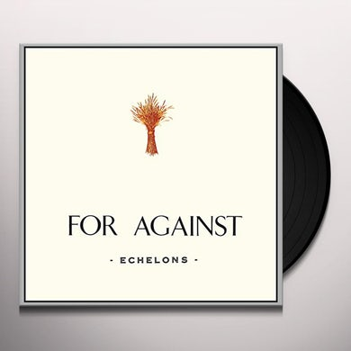 FOR AGAINST: ECHELONS DECEMBER IN THE MARSHES Vinyl Record