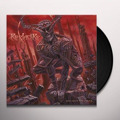 Replacire DO NOT DEVIATE Vinyl Record