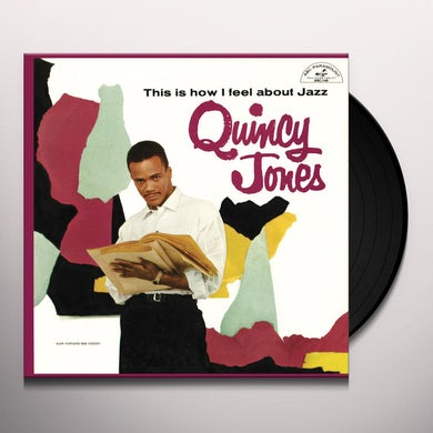 Quincy Jones THIS IS HOW I FEEL ABOUT JAZZ Vinyl Record