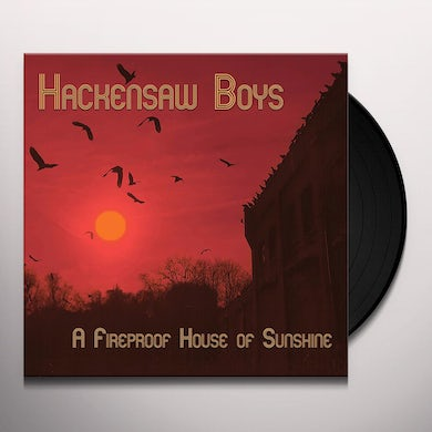 A FIREPROOF HOUSE OF SUNSHINE Vinyl Record