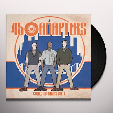 45 Adapters COLLECTED WORKS Vinyl Record