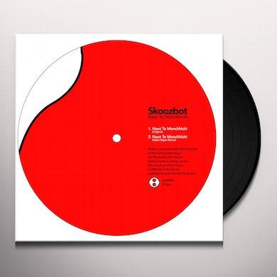 Skoozbot NEXT TO MONCHHICHI Vinyl Record