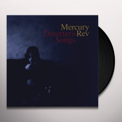 Mercury Rev DESERTER'S SONGS Vinyl Record