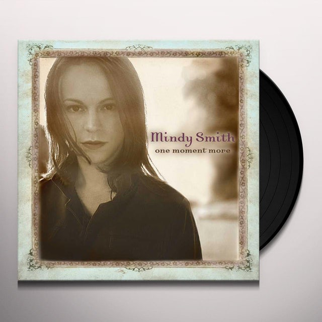 Mindy Smith ONE MOMENT MORE Vinyl Record