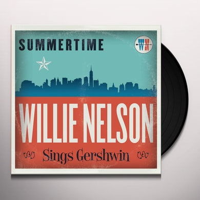 SUMMERTIME: WILLIE NELSON SINGS GERSHWIN Vinyl Record