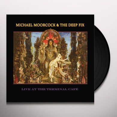 Michael Moorcock LIVE AT THE TERMINAL CAFE Vinyl Record