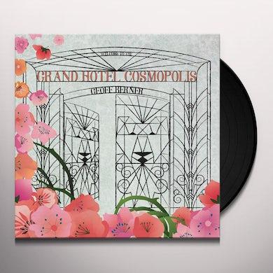 Geoff Berner GRAND HOTEL COSMOPOLIS Vinyl Record