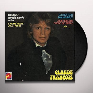 Claude François TOI ET MOI CONTRE LE MONDE ENTIER Vinyl Record