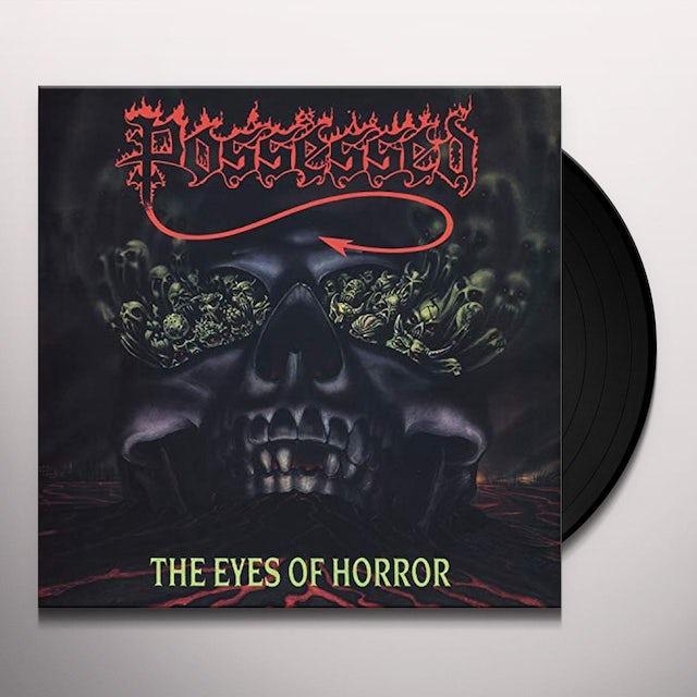 Possessed EYES OF HORROR Vinyl Record