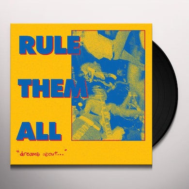 Rule Them All DREAMS ABOUT Vinyl Record