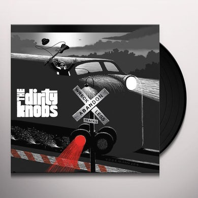 Dirty Knobs WRECKLESS ABANDON Vinyl Record