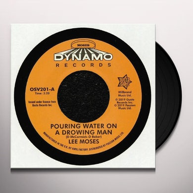 Lee Moses POURING WATER ON A DROWNING MAN / NEVER IN MY LIFE Vinyl Record