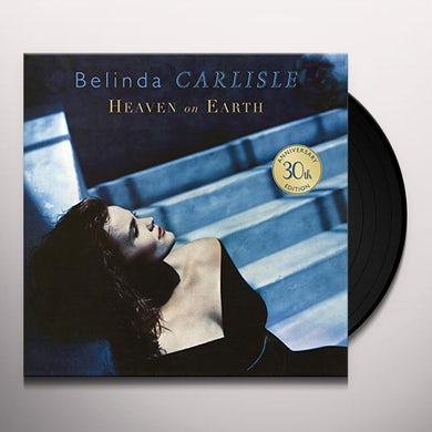 Belinda Carlisle HEAVEN ON EARTH: 30TH ANNIVERSARY EDITION Vinyl Record - w/CD