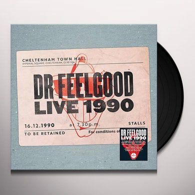 DR FEELGOOD: LIVE 1990 AT CHELTENHAM TOWN HALL Vinyl Record