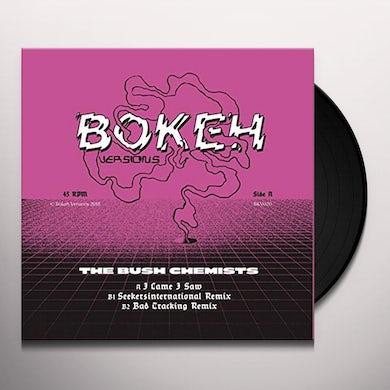 Bush Chemists I CAME I SAW REMIXES Vinyl Record