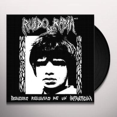 Ruido De Rabia PEQUENAS RELIQUIAS DE UN INFANTICIDA Vinyl Record
