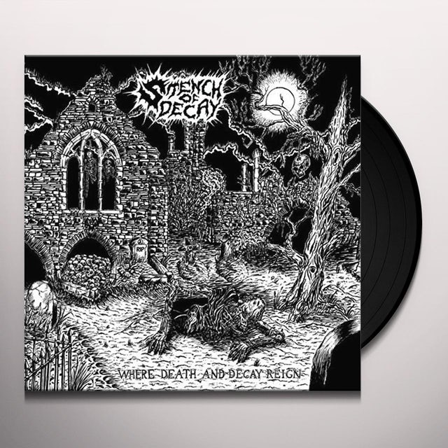 Stench Of Decay WHERE DEATH & DECAY REIGN Vinyl Record