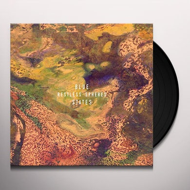 Blue States RESTLESS SPHERES Vinyl Record